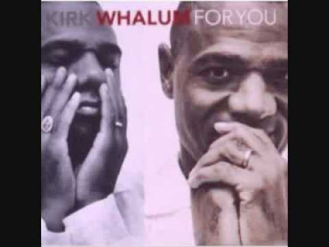 KIRK WHALUM-that´s the way love goes.