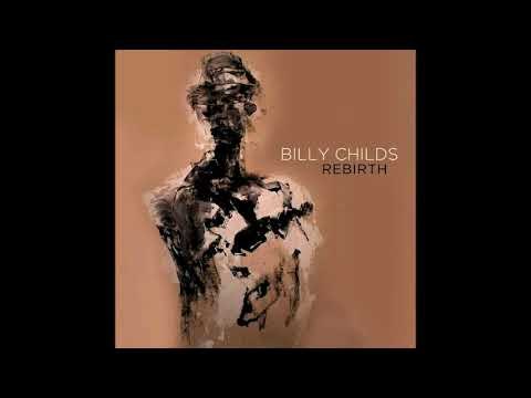 Billy Childs, Rebirth 2017 vinyl record