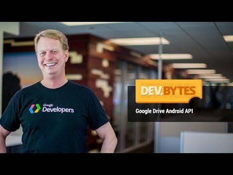 DevBytes: Google Drive Android API