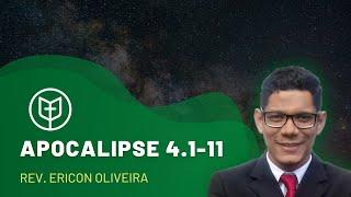 Apocalipse 4.1-11 | Igreja Presbiteriana do Catolé | Rev.Ericon