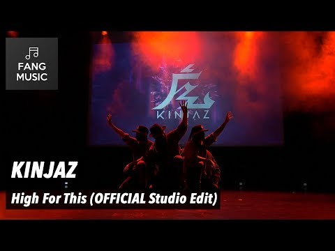 KINJAZ  High For This  Studio Edit  No Audience
