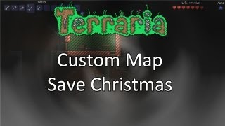 Terraria: Save Christmas — He Exploded!