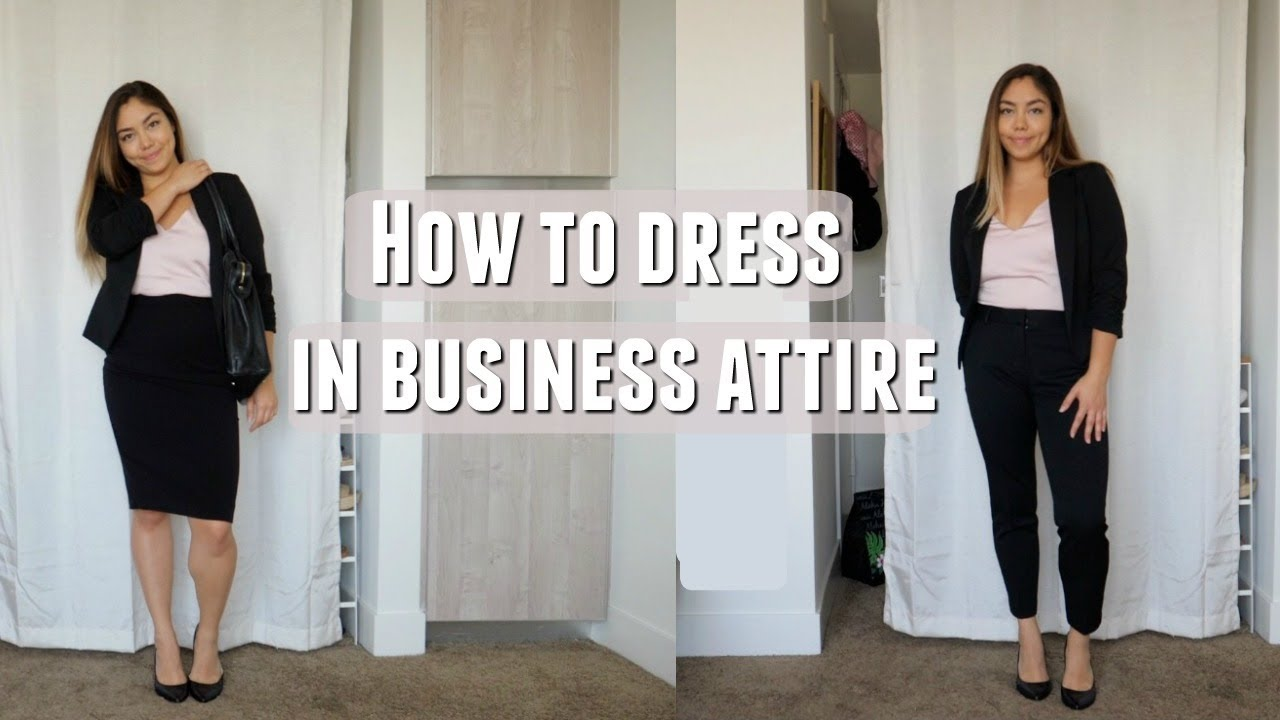 How To Dress In Business Clothes Still Look Cute Youtube