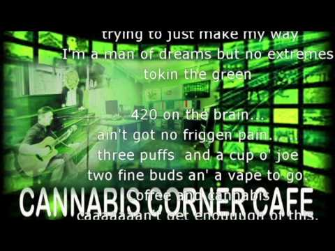 Coffee and Cannabis Jingle produced by CANNABIS CORNER CAFE