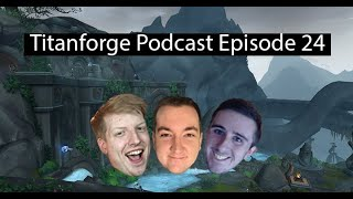 Titanforge Podcast EP 24 - How to do 15's and getting into keys!