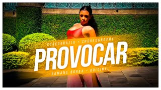 Baixar PROVOCAR- LEXA FEAT GLORIA GROOVE (COREOGRAFIA OFICIAL FUNK)/Ramana Borba