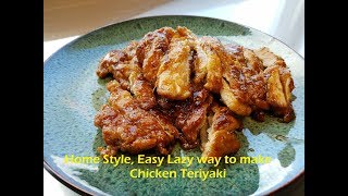Video Home Style , Easy Lazy Way to Make Chicken Teriyaki download MP3, 3GP, MP4, WEBM, AVI, FLV Januari 2018