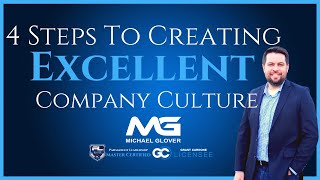 4 Steps To Create Excellent Company Culture