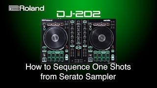 Roland DJ-202 - How to Sequence One Shots from Serato Sampler