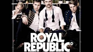 Watch Royal Republic Oioioi video