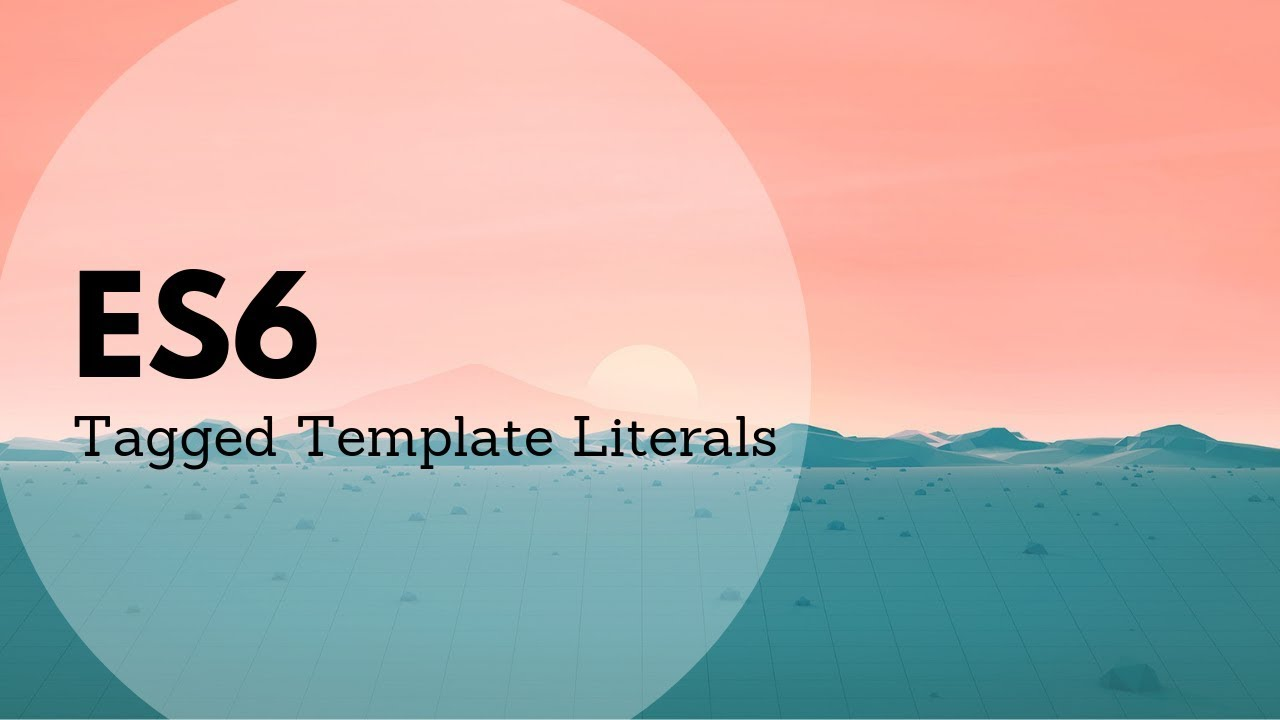 Tagged Template Literals | Leigh Halliday