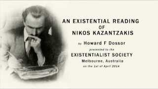 AN EXISTENTIAL READING OF NIKOS KAZANTZAKIS