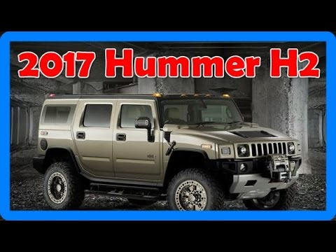 Hummer H2 2017 >> 2017 Hummer H2 Redesign Interior And Exterior Youtube