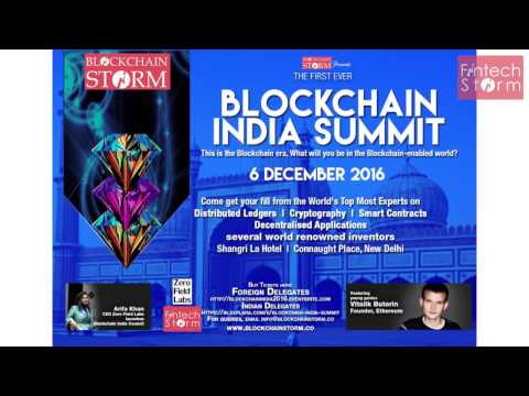 Blockchain India Summit 6 Dec 2016 Shangri La Hotel New Delhi