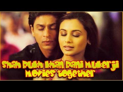 Shah Rukh Khan Rani Mukerji Movies together : Bollywood ...
