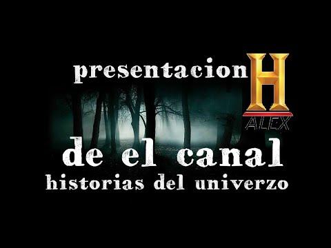 presentaciòn del canal (historyalex)