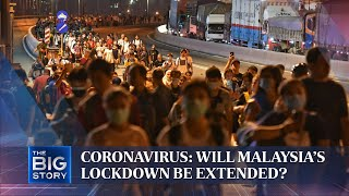 Coronavirus: Will Malaysia's Lockdown Be Extended? | The Straits Times