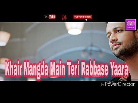 khair-mangda-main-teri-rabbase-yaara..//-romantic-song-ever-//femous-song-of-the-year-on-youtube