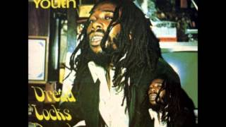 Big Youth   Dread Locks Dread 1975   05   Some Like It Dread