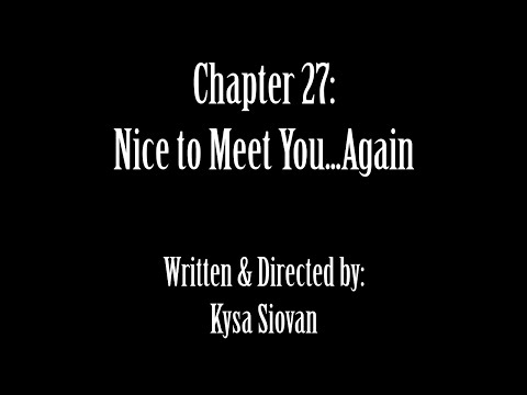 SNS: Chapter 27 - Nice to Meet You