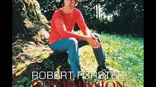 Robert Forster - Falling Star (Original Version)