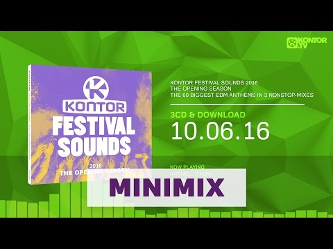 Kontor Festival Sounds 2016 - The Opening Season (Official Minimix HD)
