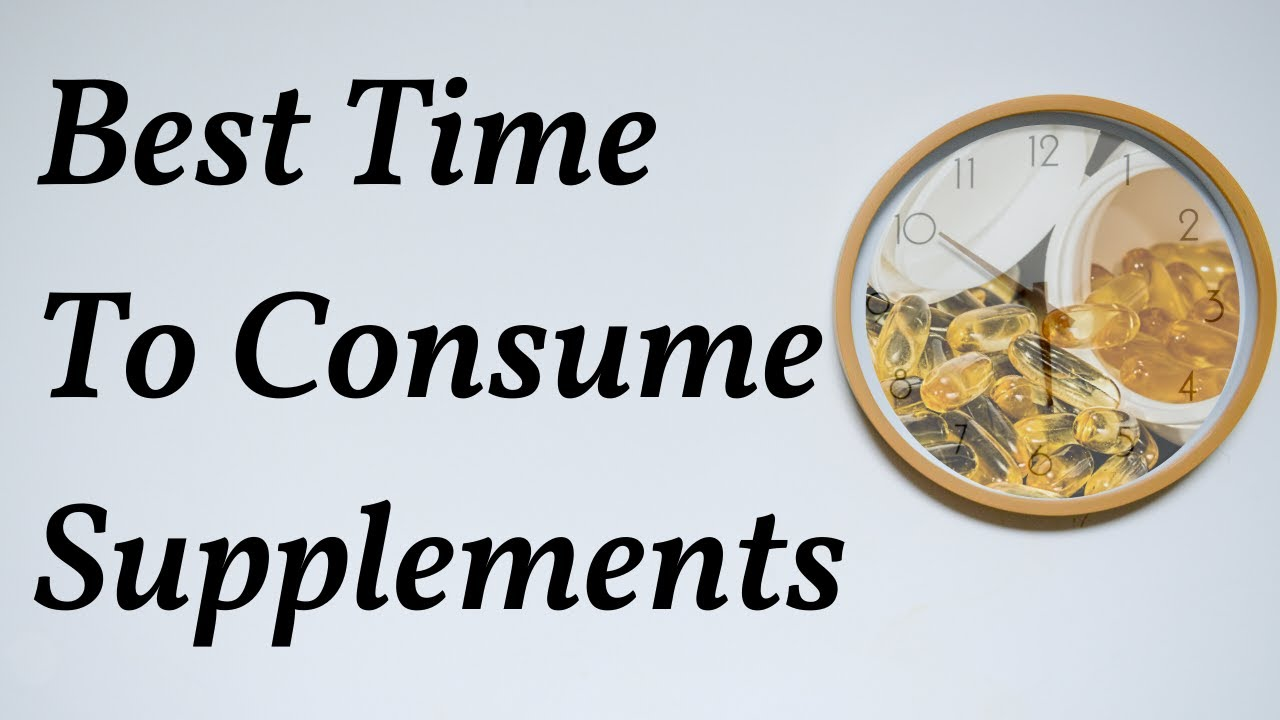 What is a best time to take supplements?  Ryan Fernando