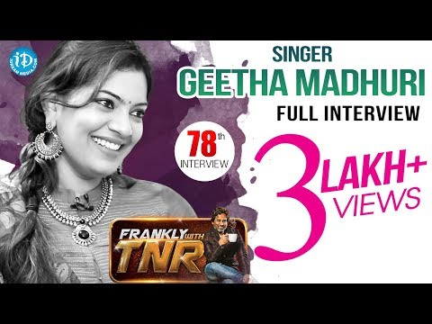 Singer Geetha Madhuri Exclusive Interview || Frankly With TNR #78 || Talking Movies With iDream