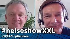 (W)LAN optimieren - stets optimal verbunden | #heiseshowXXL