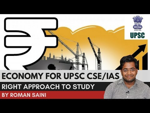 Economy for UPSC CSE/IAS: What Is The Right Approach to Study?