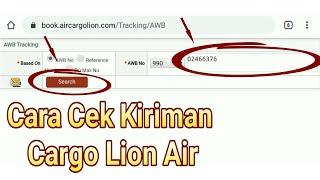 Cara Cek Nomor Smu Tracking AWB Cargo Lion Air