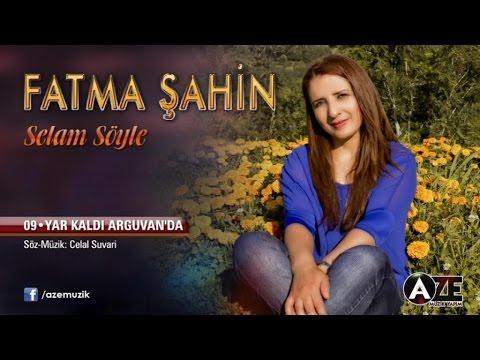 Fatma Şahin - Yar Kaldı Arguvan'da mp3 indir