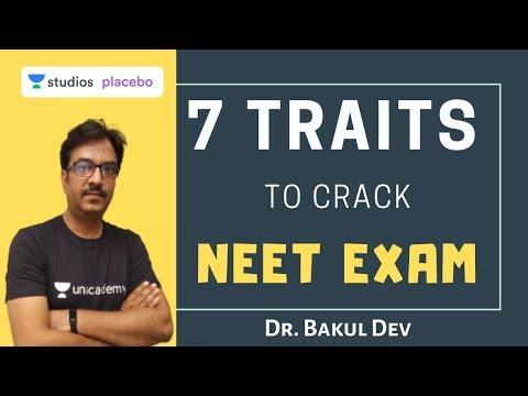7 Traits To Crack NEET Exam | Target NEET 2020 | Dr. Bakul Dev