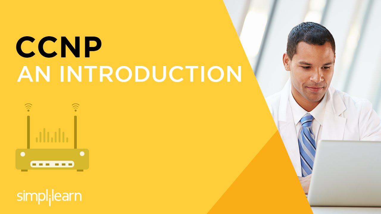 CCNP Certification Training | CCNP Online Course | Simplilearn