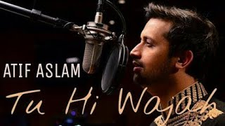 tu hi wajah download  tu hi wajah lyrics  tu hi wajah mp3 download pagalworld  tu hi wajah atif a