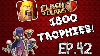 Clash Of Clans: High Level Raiding -EP.42