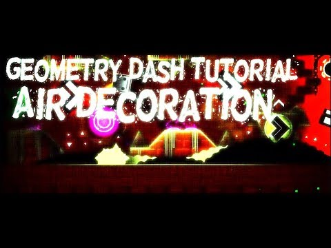 Geometry Dash Tutorial: Air Deco! (Geometry Dash 2.1)