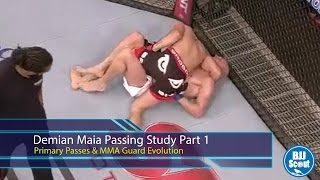 BJJ Scout: Demian Maia Study Part 1 - Primary Passes & MMA Guard Evolution