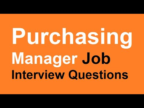 Purchasing Manager Job Interview Questions