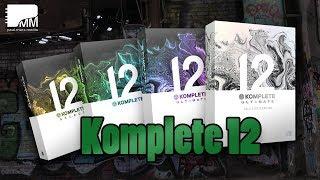 Komplete 12 von Native Instruments ?? Die Highlights, neuen Instrumente und Effekte