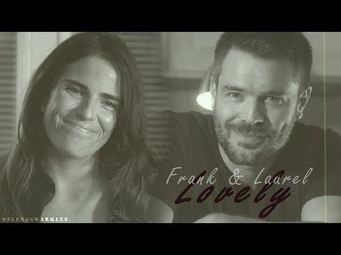 Frank & Laurel || Isn't It Lovely, All Alone? (+Season 5)