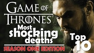 Game Of Thrones | Top 10 Most Shocking Deaths | Season One Edition