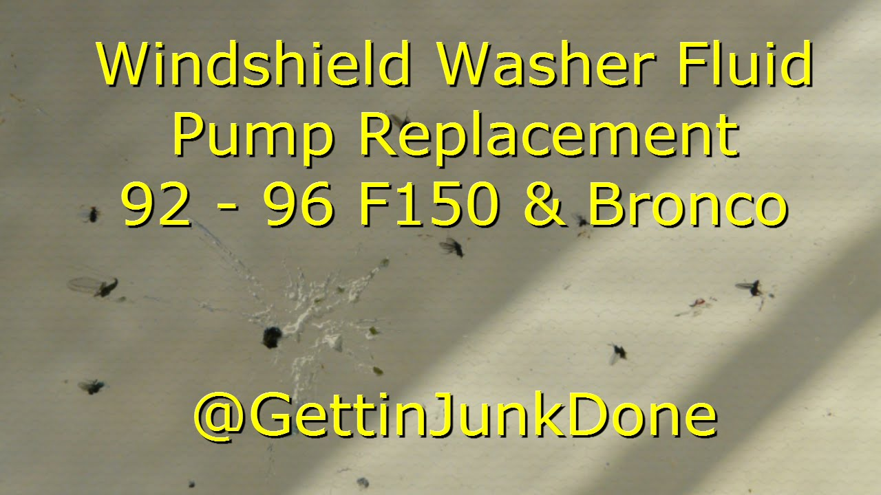 small resolution of replacing windshield washer fluid pump 92 96 f150 bronco gettinjunkdone youtube