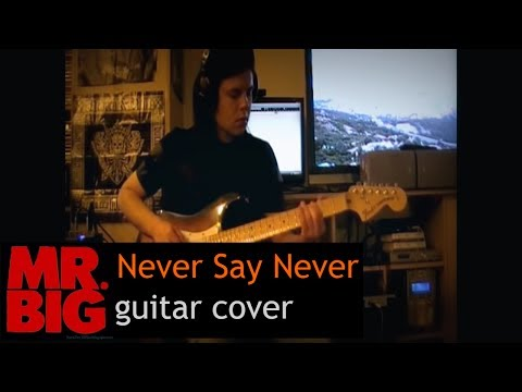 Vladi Lunev - Never Say Never (Mr.Big cover)