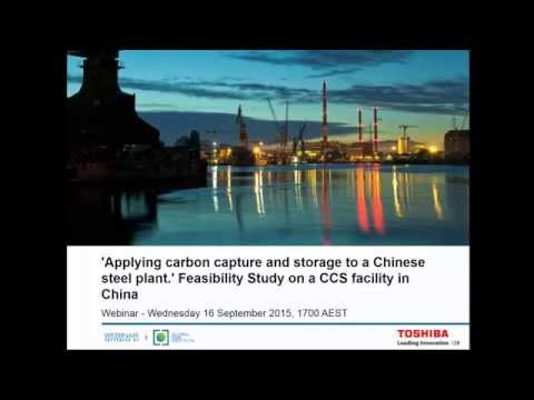 'Applying carbon capture and storage to a Chinese steel plant ' Feasibility Study on a CCS facility