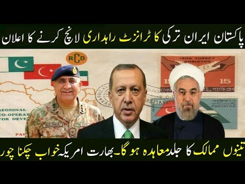 Pakistan Iran Turkey Launch Transit Corridor
