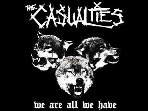 The Casualties - We are all we have  New**