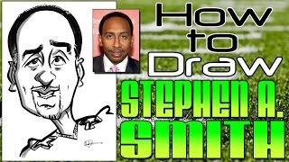 How To Draw A Quick Caricature Stephen A  Smith
