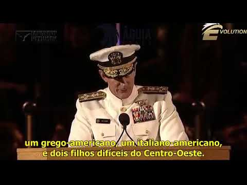 Discurso do Almirante dos SEALs William H. McRaven na University do Texas Austin 2014
