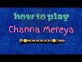 Download How To Play Channa Mereya on Flute MP3 song and Music Video